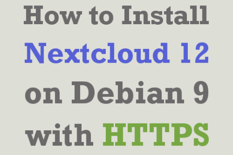 How to Install Nextcloud 12 Server - Debian 9