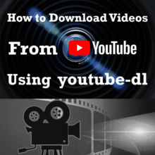 How to Use youtube-dl to Download Videos From YouTube on Windows